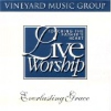 Vineyard : Everlasting grace - touching the father's heart 19
