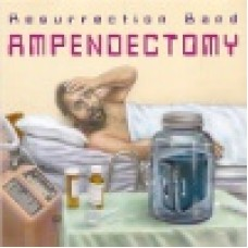 Resurrection band (Rez) : Ampendectomy