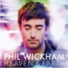 Wickham, Phil : Heaven & earth