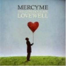 MercyMe : The Generous Mr Lovewell