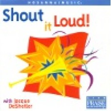 DeShetler, Jacque : Shout it loud