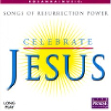 Various : Celebrate Jesus - songs of resurrection power