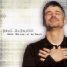 Baloche, Paul : Open the eyes of my heart