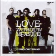 Parachute band : Love without measure