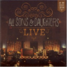 All sons & daughters : Live (CD + DVD)