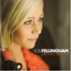 Fellingham, Lou : Step into the light