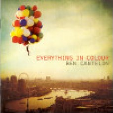 Cantelon, Ben : Everything in colour