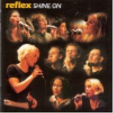 Reflex : Shine on