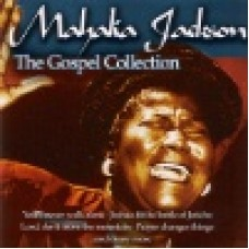 Jackson, Mahalia : The gospel collection