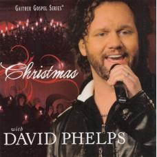Phelps, David : Christmas with David Phelps