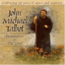 Talbot, John Michael : Troubadour for the Lord