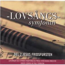 Prags symfoniorkester: Lovsångssymfonin - 2 Jesus fridsfursten