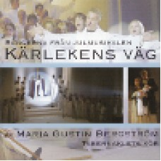 Gustin-Bergström Maria : Kärlekens väg (CD)
