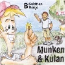 Munken & Kulan : B - Guldtian + Ronja