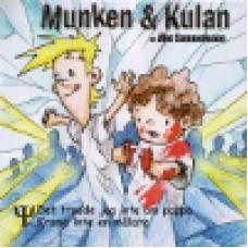 Munken & Kulan : PSI - Det trodde jag inte om pappa + Krama inte en målare