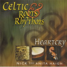 Haigh, Nick & Anita: Celtic roots & rhythms