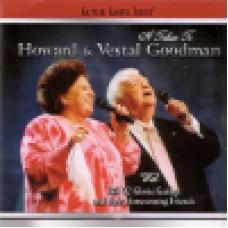 Gaither gospel series : A tribute to Howard & Vestal Goodman