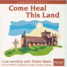 Mark, Robin: Come heal this land