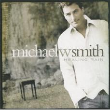 Smith, Michael W : Healing rain