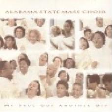 Alabama state mass choir : My soul has another dip