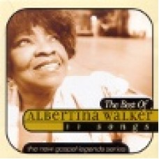 Walker, Albertina : Best of Albertina Walker - 11 songs