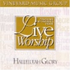 Vineyard : Hallelujah glory - touching the father's heart 22