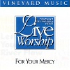 Vineyard : For your mercy - touching the father's heart 25