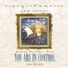 Vineyard : You are in control - touching the father's heart 33