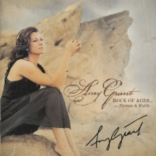 Grant, Amy : Rock of ages...Hymns & Faith