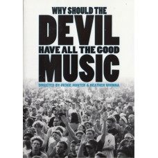 Why should the devil have all the good music
