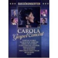 Carola : Gospel conert