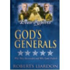 Liardon, Roberts : Evan Roberts (God's generals)