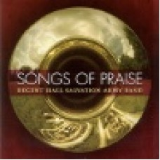 Regent hall salvation army band : Songs of praise