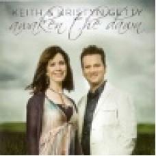 Getty, Keith & Kristyn : Awaken the dawn
