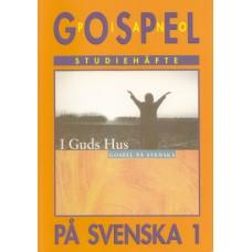 Stockholm gospel körfestival: Gospel på svenska 1 - pianohäfte