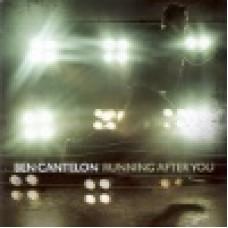 Cantelon, Ben : Running after you