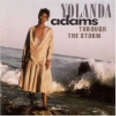 Adams, Yolanda : Through the storm