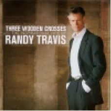 Travis, Randy : Three wooden crosses
